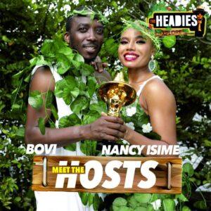 14th Headies Host - Bovi and Nancy Isime to host 2020 Headies Awards
