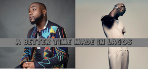 Davido vs Wizkid Album - A Better Time Made in Lagos