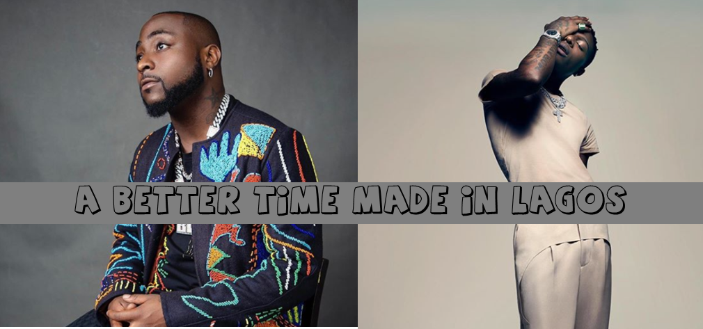 Davido vs Wizkid Album - A Better Time Made in Lagos