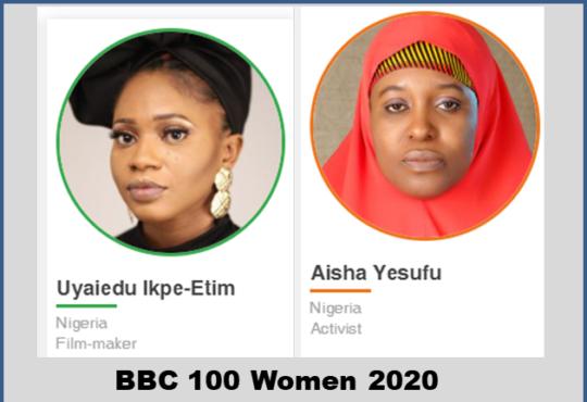 BBC's 100 Most Influential Women 2020 - Aisha Yesufu and Uyaiedu Ipke-Etim Make the list