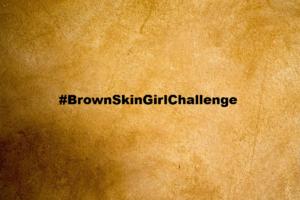 Brown Skin Girl
