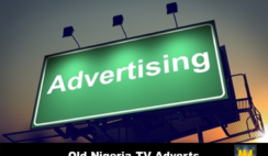 Top 10 Old Nigeria TV Adverts We Will Never Forget