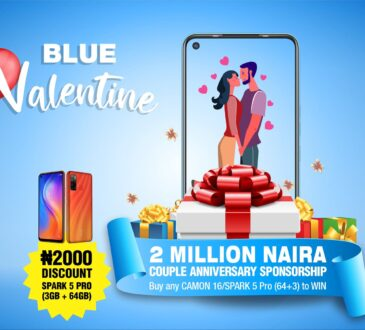 For every couple across the globe, Valentine is a time to take a refreshing trip through time to celebrate love. TECNO Blue valentine has been a tradition for Africa's most iconic brand for several years. It is a seasonal celebration designed to creating lasting memories for couples across Nigeria. This year, TECNO is not only celebrating the married couples but all engaged couples, courting couples, and all sorts of passionate relationships. TECNO remains a brand committed to making a difference in Nigeria, it's no wonder that love finds a special place at the core of TECNO's mission. To participate in the TECNO Blue Valentine, visit TECNO's social media pages [ Facebook, Twitter and Instagram], make a 1-miniute video with your partner stating how old your love journey is, your experiences, the things you admire in your partner, or post a picture of you and your partner and the details above in the caption using hashtag #TECNOBlueValentine. • Ensure your entry is genuine and verifiable. On Facebook, Post as a comment under the pinned activity post on TECNO official Facebook page, and get your friends to like and comment on it verifying your entry. • On Twitter and/or Instagram page, post your entry on your page using the hashtag #TECNOBlueValentine • Ensure you are following ALL of TECNO social media pages for your entry to be valid. • Ensure you get your friends to share, like and comment on your entry. • Every day from Feb 1st -14th February 2020, 10 couples will be selected across all social media pages to win the new TECNO Buds1. Offline-N2M Couple Anniversary Sponsorship TECNO will sponsor two couples love anniversary celebration worth 2 million Naira. All you need do to win, walk into any TECNO recommended retail stores nationwide; buy any Camon 16 series or Spark 5 Pro (3GB/64GB). You will receive a special TECNO Blue Valentine card, send the 10-digit code to the WhatsApp number – 09036438365 and you will receive a message authenticating your entry • Every 50th entry on WhatsApp wins a TECNO LOVE Box • On Feb 11th, there will also be an electronic live draw on TECNO Facebook page for all the entries received on WhatsApp where 2 entries (must be a couple) will be picked to Win One Million Naira gift reward each. NB: Anniversary sponsorship means the brand will give you and your partner a special celebration to mark your love journey worth N1m naira. You could also get an instant 2000 discount and a special gift box when you Purchase any Spark 5 Pro (3GB/64GB) from selected stores nationwide. TECNO's Blue valentine competition will run from Feb 1st – Feb 14th, 2021 Terms and conditions apply.
