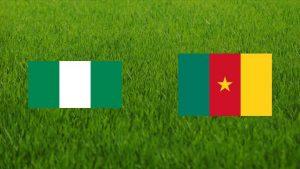 Nigeria vs Cameroon friendly 2021
