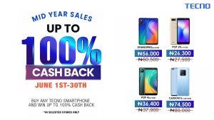 TECNO MID YEAR SALES- ENJOY UP TO 100% CASH BACK